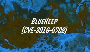Bluekeep CVE-2019-0708